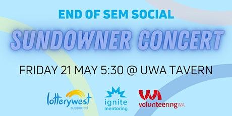End of Sem Social  Sundowner Concert - National Volunteer Week tickets