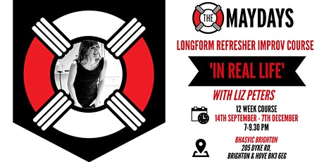'IN REAL LIFE' Longform Refresher Improvisation Course tickets