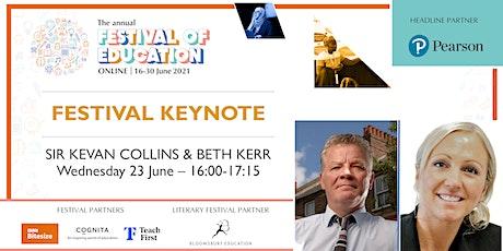 Festival of Education | Keynote - Sir Kevan Collins & Beth Kerr tickets