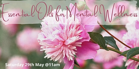 Essential Oils for Mental & Emotional Wellness tickets
