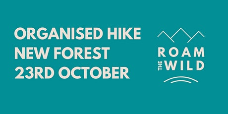 Roam the Wild - October Organised Hike - Brockenhurst, New Forest tickets