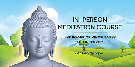 IN_PERSON - The power of mindfulness and integrity tickets