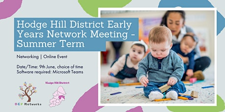 Hodge Hill District Early Years Network Meeting - Summer Term tickets