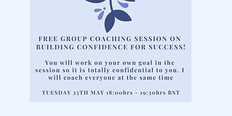 Building Confidence for Success & Live Group Coaching Session tickets