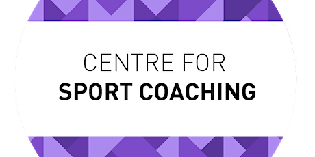 Research Centre for Sport Coaching launch event tickets