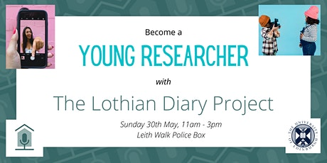 Become a Young Researcher with the Lothian Diary Project tickets