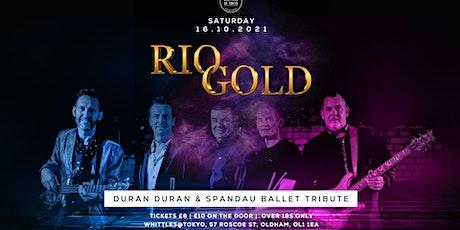 Rio Gold tickets
