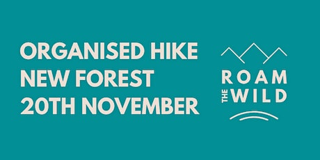 Roam the Wild - November Organised Hike - Burley, New Forest tickets