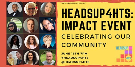 HeadsUp4HTs Impact Event: Celebrating our Community tickets