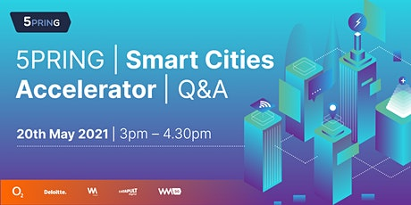 5PRING Smart Cities Programme - Q&A tickets