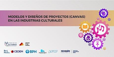 Modelos y Diseños de proyectos (CANVAS) en las Industrias Culturales boletos