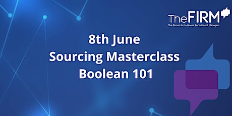 Sourcing Masterclass - Boolean 101(Premium Members only) tickets