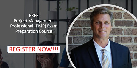 FREE Project Management Professional (PMP) Exam Preparation Course tickets