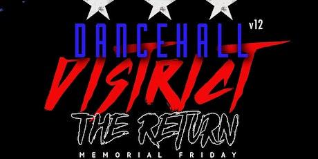 DANCEHALL DISTRICT Vol. 12 - FRIDAY 28th - MEMORIA tickets