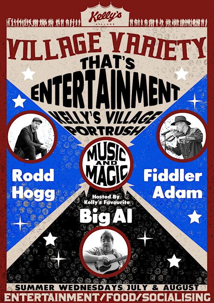 Kellys Village Variety Wednesdays Pt3 with Rodd Hogg, Fiddler Adam & Big Al image