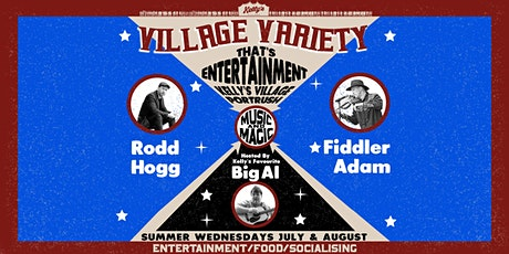 Kellys Village Variety Wednesdays with Rodd Hogg, Fiddler Adam & Big Al tickets