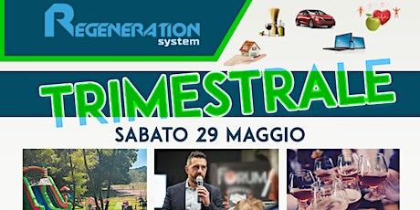 "REGENERATION SYSTEM: ""EVENTO TRIMESTRALE""  MAGGIO 2021 tickets"