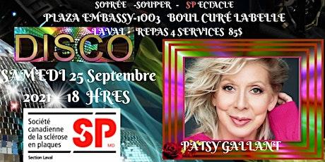 Soirée Souper Spectacle  Patsy Gallant  DISCO billets