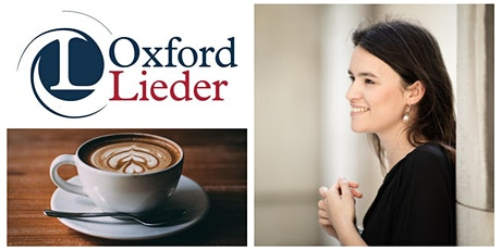 Oxford Lieder Concert Series presents: 'O Fair to See' tickets