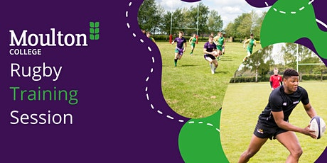 Moulton College - Male Rugby Training Session tickets