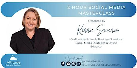 Easy 2 Hour Social Media Masterclass tickets