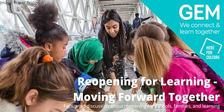 Reopening for Learning - Moving Forward Together tickets
