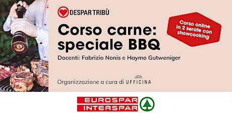 CORSO CARNE: Speciale Barbecue biglietti