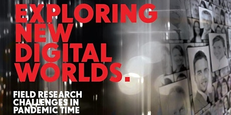 Exploring new digital worlds. Field research challenges in pandemic time tickets