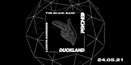 Lakota Gardens: Psyched x Duckland x Skankbank tickets