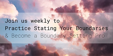 Practice setting boundaries in a small online group tickets
