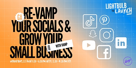Re-VAMP Your Socials & Grow Your Small Business tickets