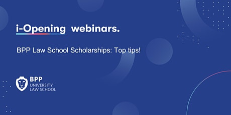 BPP Law School Scholarships: Top tips! tickets