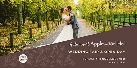Autumn at Applewood Hall - Wedding Open Day tickets