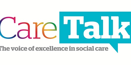 Care Talk Virtual - The impact of the White Paper for social care reform tickets