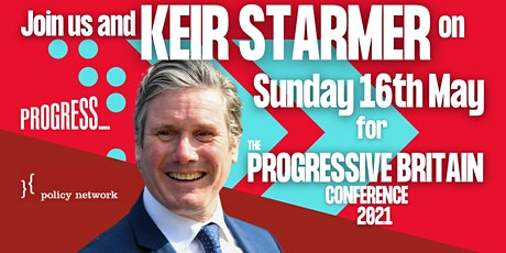 Progress and Policy Network present the Progressive Britain Conference 2021 tickets