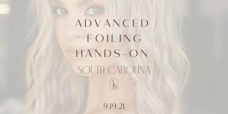 ADVANCED FOILING-South Carolina tickets
