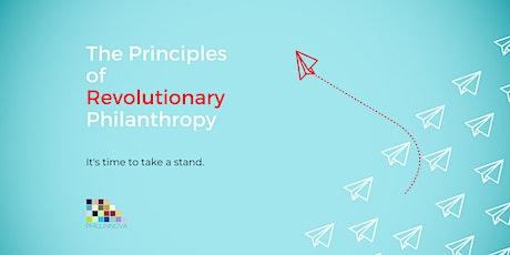 The Principles of Revolutionary Philanthropy tickets