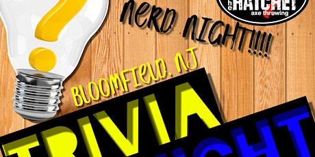 BURY THE HATCHET BLOOMFIELD NERD TRIVIA NIGHT tickets