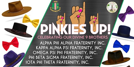 Pinkies Up! Celebrating our Divine 9 Brothers; A Brims and Bowties Affair tickets