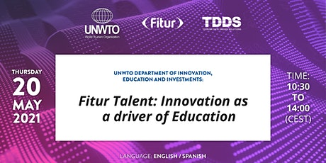 FITUR Talent: Innovation as a Driver of Education (Streaming) tickets