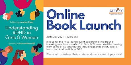 Understanding ADHD in Girls and Women Book Launch! Tickets