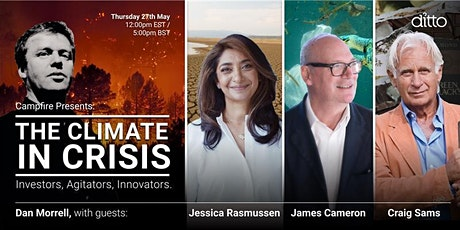 Campfire Presents: The Climate In Crisis with Dan Morrell & Guests tickets