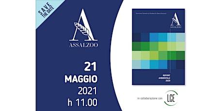 PRESENTAZIONE REPORT AMBIENTALE ASSALZOO 2020 biglietti