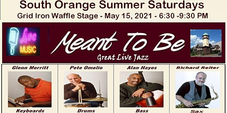 Meant To Be Jazz in South Orange Summer Saturdays Live Music Concerts tickets