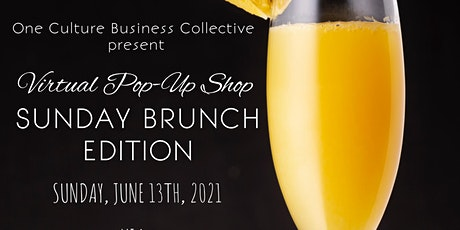 One Culture Business Collective Virtual Pop-Up Shop Sunday Brunch Edition tickets