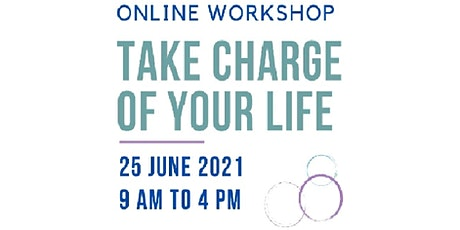 Take Charge Of Your Life tickets