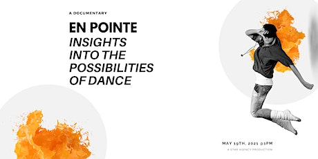 En Pointe: Insights into the Possibilities of Dance tickets