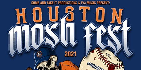 HOUSTON MOSH FEST 2021 tickets