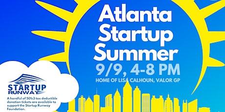 Atlanta Startup Summer - Investor and Startup Networking tickets