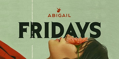 ABIGAIL FRIDAYS || HIP-HOP FRIDAYS tickets